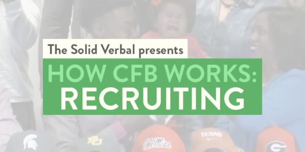 How College Football Works: Recruiting