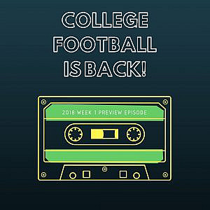 College Football Week 1 Preview Podcast Image