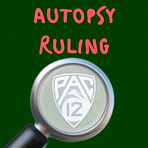 Pac 12 Autopsy Rulings