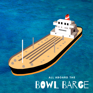 The Bowl Barge